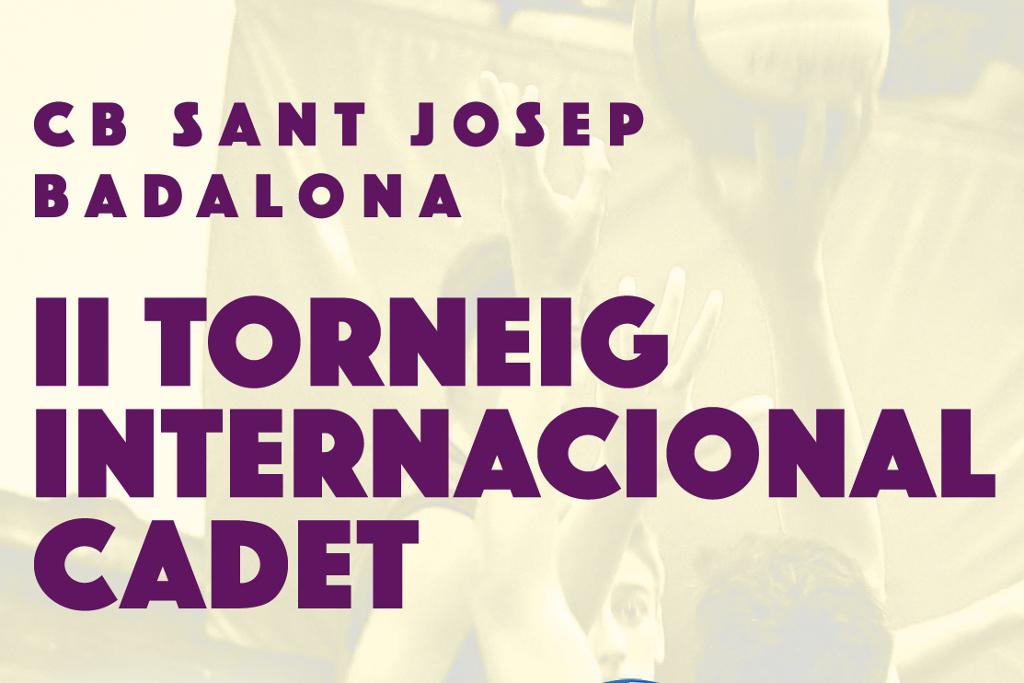 II Torneig Internacional Cadet CB Sant Josep (Badalona)
