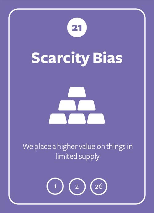 Scarcity Bias