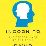 📖 Incognito: The Secret Lives of the Brain