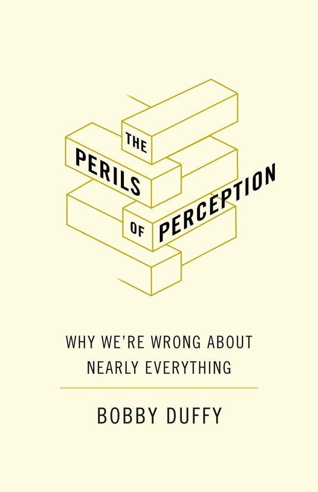 📖 The Perils of Perception: Why We're Wrong About Nearly Everything