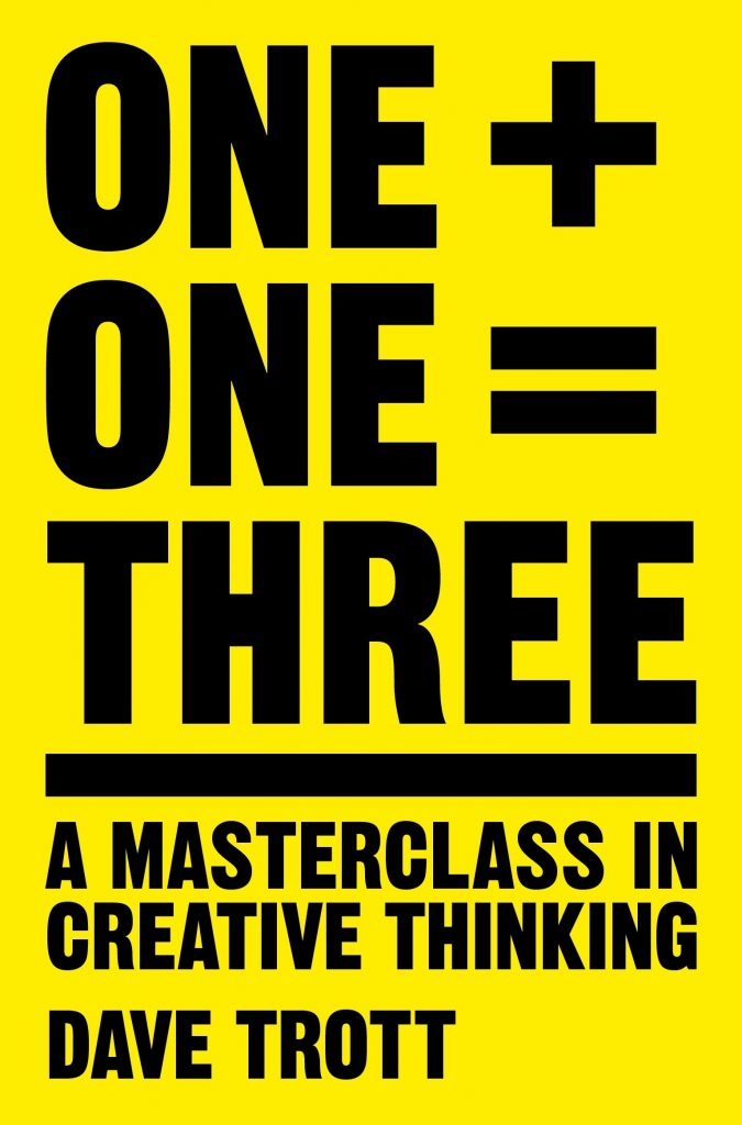 One Plus One Equals Three: A Masterclass in Creative Thinking