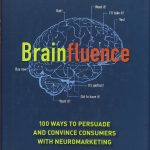 📖 Brainfluence: 100 Ways to Persuade and Convince Consumers with Neuromarketing