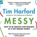 📖 Messy: How to Be Creative and Resilient in a Tidy-Minded World