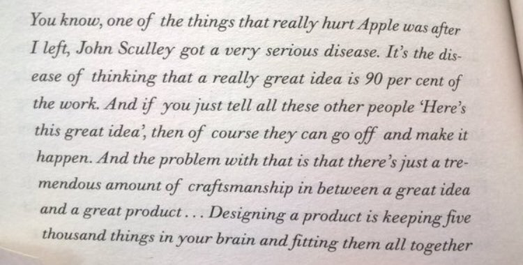 💎 On the disease of thinking that having a great idea is 90pc of work (as Steve Jobs notes)