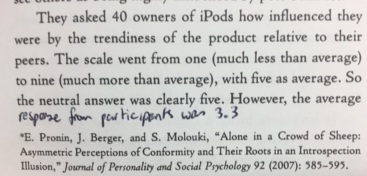 💎 We tend to underestimate how much we're influenced by others (partly explains the popularity of the iPod)