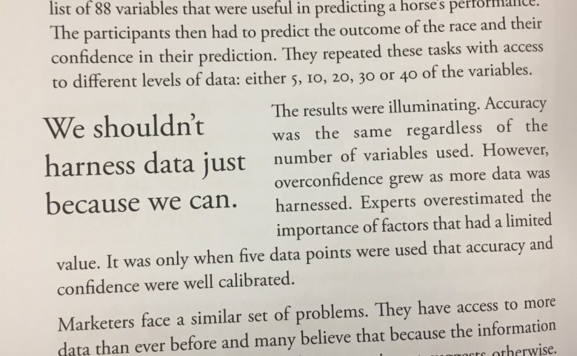 On how too much data can make us overconfident in our predictions, rather than boost their accuracy