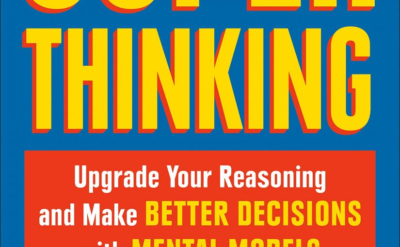📖 Super Thinking: The Big Book of Mental Models
