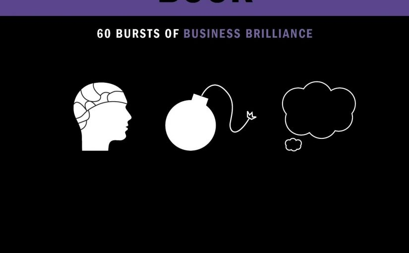 📖 The Smart Thinking Book: 60 Bursts of Business Brilliance (Concise Advice)