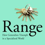 📖 Range: How Generalists Triumph in a Specialized World