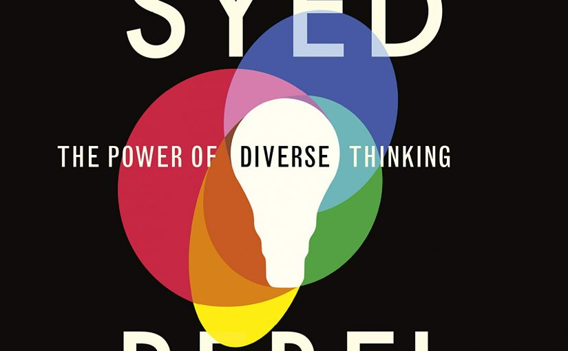 📖 Rebel Ideas: The Power of Diverse Thinking