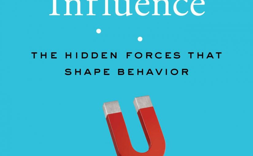 📖 Invisible Influence: The Hidden Forces That Shape Behavior