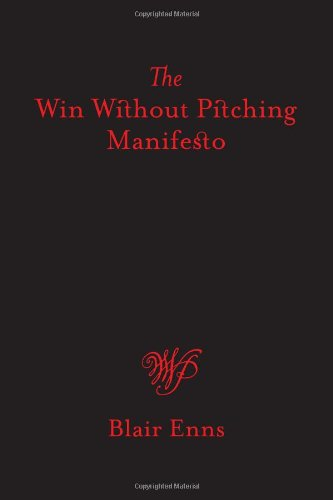 📖 The Win Without Pitching Manifesto
