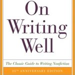 📖 On Writing Well: The Classic Guide to Writing Non-Fiction