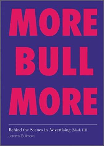 📖 Behind the Scenes in Advertising,Mark III: More Bull More