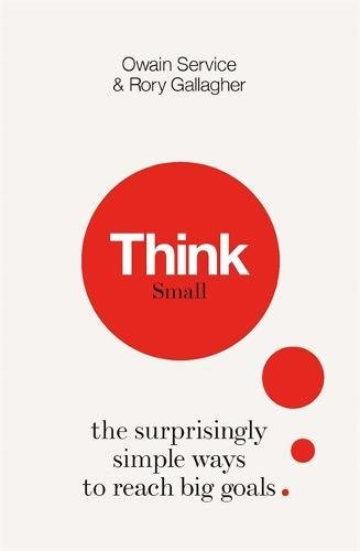 📖 Think Small: The Surprisingly Simple Ways to Reach Big Goals