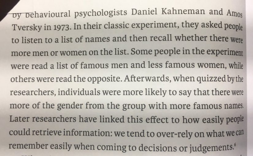 💎 On our tendency to make decisions or judgements based on what we can remember easily (availability bias)