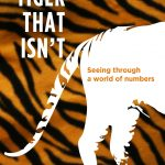📖 The Tiger That Isn't: Seeing Through a World of Numbers