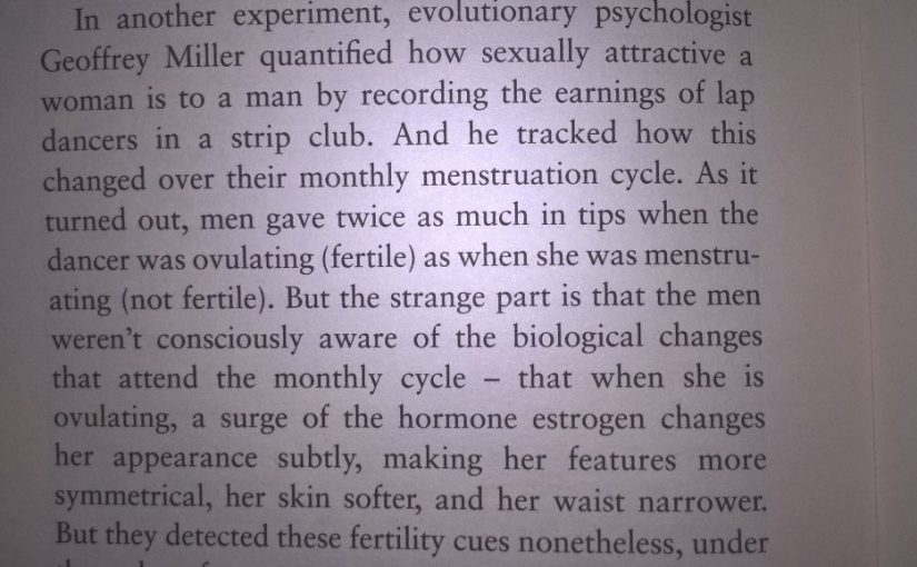 💎 On the fact were often we're unaware of our motivations (lap dancers and fertility)