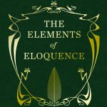 📖 The Elements of Eloquence: How to Turn the Perfect English Phrase