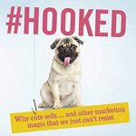 📖 Hooked: Revealing the hidden tricks of memorable marketing
