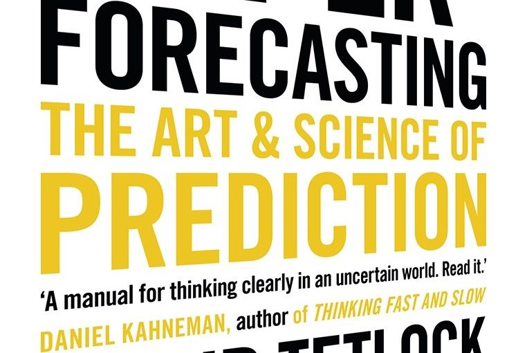 📖 Superforecasting: The Art and Science of Prediction