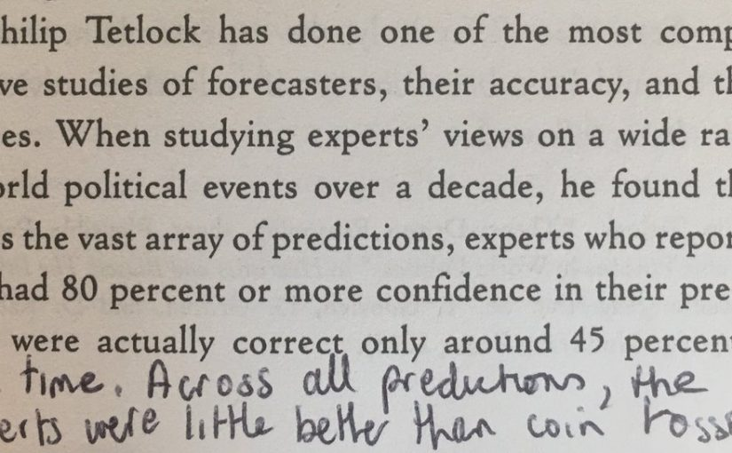 On the gap between experts' confidence and the accuracy of their forecasts (they're little better than coin tossers)