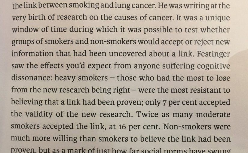 On the tendency to interpret information to fit with our own behaviour (smoking and lung cancer)