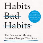 📖 Good Habits, Bad Habits: The Science of Making Positive Changes That Stick