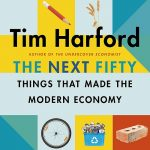 📖 The Next Fifty Things that Made the Modern Economy