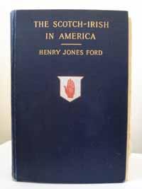 photo of Henry Jones Ford, The Scotch Irish in America, 1915