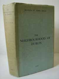 photo of The Neighbourhood of Dublin, Its Topography, Antiquities and Historical Associations, 1939