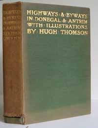 photo of Stephen Gwynn, Hugh Thompson (Illustrations), Highways and Byways in Donegal and Antrim, 1899
