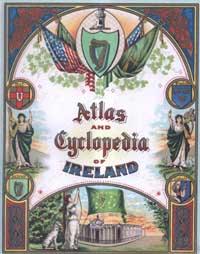 photo of P.W. Joyce, A.M. Sullivan, & P. D. Newman, Atlas & Cyclopedia of Ireland. (1905 Edition)