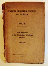 photo of The Parish Register Society of Dublin, The Register of St. Nicholas Without, Dublin, 1694-1739 (1912)