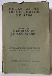 photo of Some Notes of an Irish Exile of 1798, Being the Chapters from the Memoirs of Miles Byrne relating to Ireland (1910)