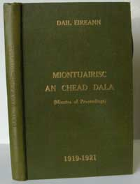 photo of Dail Eireann: The Minutes of Proceedings of the First Parliament of the Republic of Ireland, 1919-1921 (Official Record) DOWNLOAD