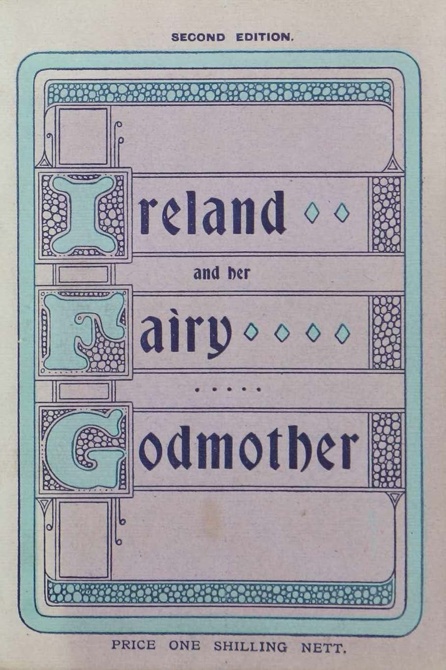 photo of Ireland and Her Fairy Godmother 2nd Edition. 1909
