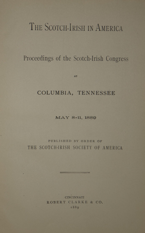 photo of The Scotch-Irish in America, Proceedings of the Scotch-Irish Congress May 1889, 1889