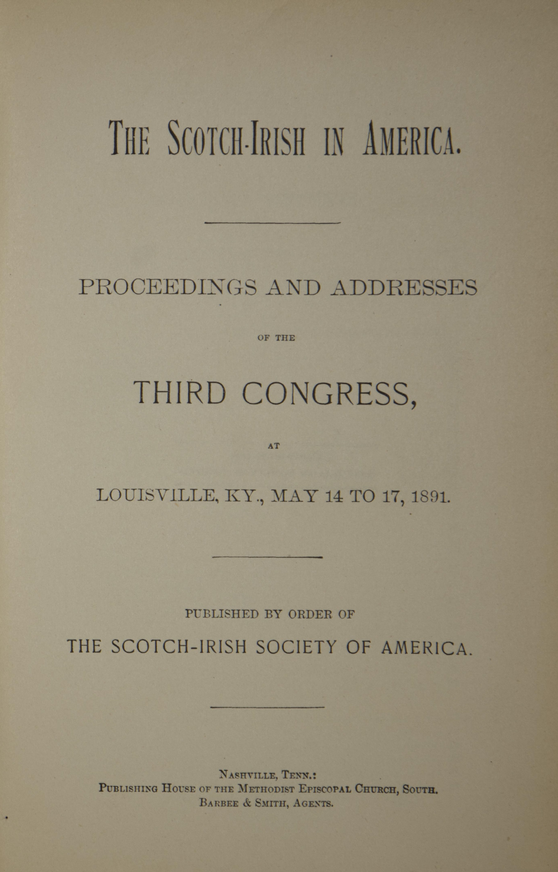 photo of The Scotch-Irish in America, Proceedings and Addresses of the Third Congress May 1891, 1891