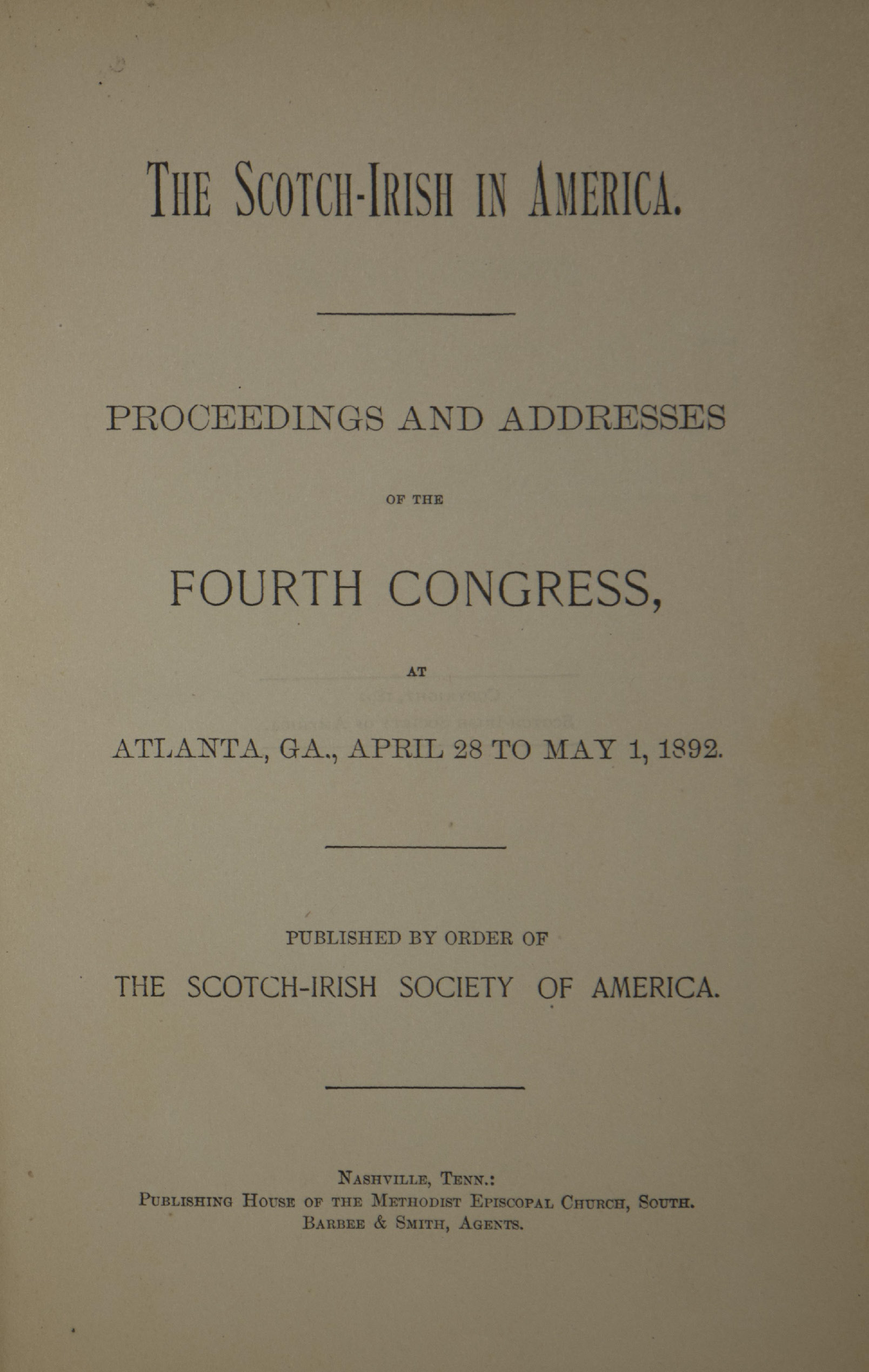 photo of The Scotch-Irish in America, Proceedings and Addresses of the Fourth Congress April-May 1892