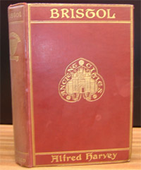 photo of Harvey's Bristol: A Historical and Topographical Acount of the City (1906)