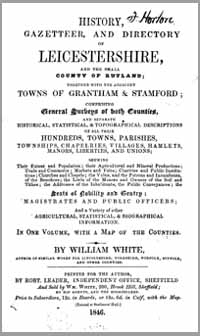 photo of White's History, Gazetteer and Directory of Leicestershire and the small County of Rutland, 1846