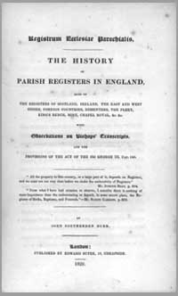 photo of John Southerden Burn, The History of Parish Registers in England (also including Scotland, Ireland, the East and West Indies), 1829