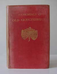 photo of P.H. Ditchfiled (Ed.), Memorials of Old Gloucestershire, 1912