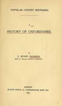 photo of J. Meade Falkner, A History of Oxfordshire, 1899