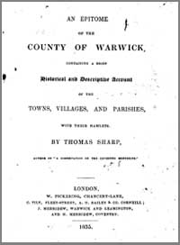 photo of Thomas Sharp, An Epitome of the County of Warwick containing a brief historical and descriptive account of the towns villages and parishes with their hamlets, 1835