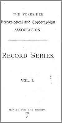 photo of The Yorkshire Archaeological and Topographical Association, Record Series Volume 1, 1885