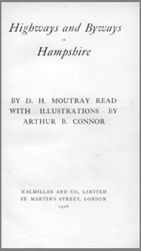 photo of D.H. Moutray Read with ilustrations by Arthur B. Connor, Highways and Byways in Hampshire, 1908