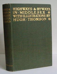 photo of Walter Jerrold and Hugh Thomson, Highways and Byways in Middlesex, 1909