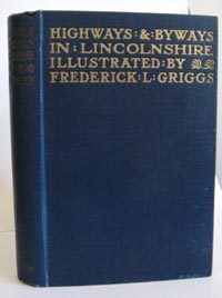 photo of Willingham Franklin Rawnsley and Frederick L. Griggs, Highways and Byways in Lincolnshire, 1914